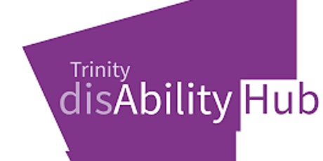 Pre-Orientation: Getting to Know the Disability Service at Trinity tickets
