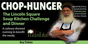 Chop-Hunger: The Lincoln Square Soup Kitchen Challenge...