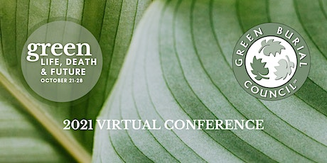 Green Burial Council 2021 Virtual Conference tickets