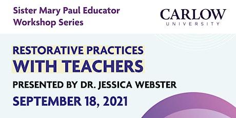 Restorative Practices with Teachers tickets