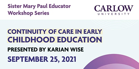 Continuity of Care in Early Childhood Education tickets