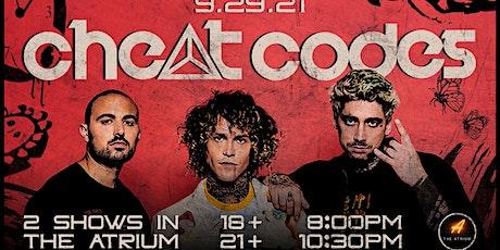 Cheat Codes @The Atrium 21+ tickets