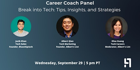 Career Panel: Break into Tech—Tips, Insights, and Strategies tickets