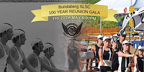 Bundaberg Surf Life Saving Club 100 Year Reunion tickets
