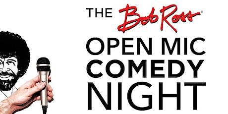 Bob Ross Open Mic Comedy tickets
