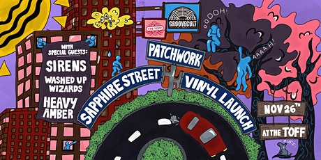 SAPPHIRE STREET 'PATCHWORK' VINYL LAUNCH! tickets