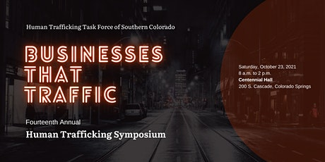 Businesses that Traffic - Fourteenth Annual  Human Trafficking Symposium tickets