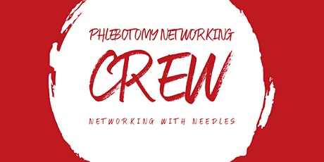 Phlebotomy Networking Crew Conference tickets