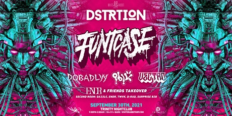 DSTRTION w/ Funtcase tickets