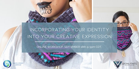 Incorporating your Identity into your Creative Expression tickets