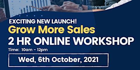 Grow More Sales - Online Workshop tickets