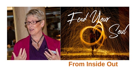 Feed Your Soul from the Inside Out tickets
