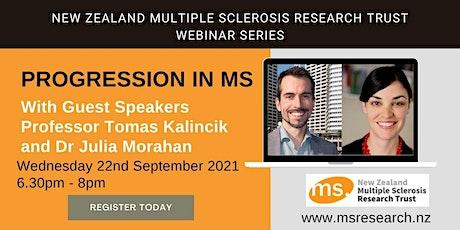 Multiple Sclerosis  New Zealand Research Trust Webinar - Progression in MS tickets