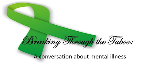Breaking through the Taboo:   A conversation about mental illness tickets