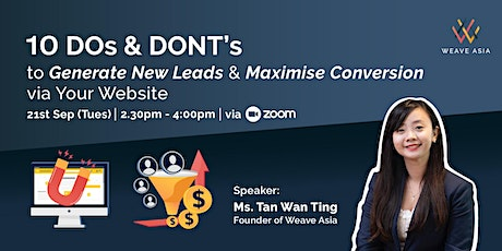 10 DOs & DONTs To Generate New Leads & Maximise Conversion Via Your Website tickets