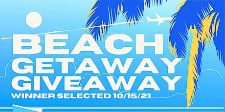 Beach Getaway Giveaway tickets