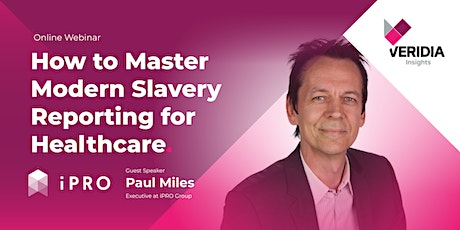 How to Master Modern Slavery Reporting for Healthcare tickets