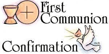 First Communion and Confirmation tickets