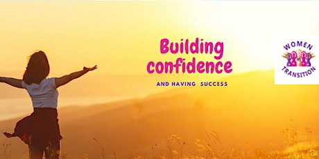 Building Confidence & Creating Breakthrough ( Women in Transition 4 ) Int'l tickets