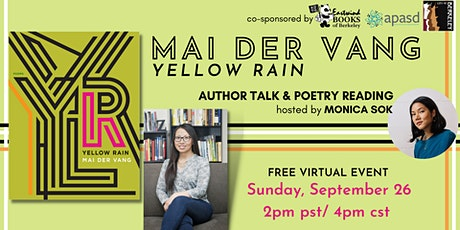 Yellow Rain: Author Talk and Reading with Mai Der Vang hosted by Monica Sok tickets