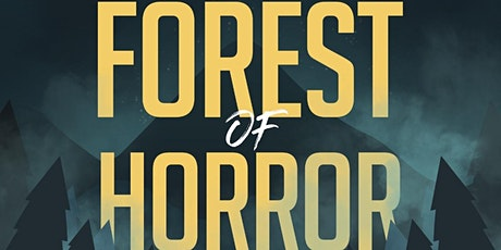 FOREST OF HORROR tickets