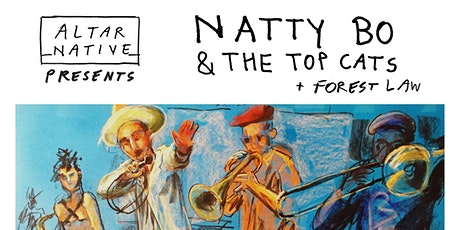 Natty Bo & The Top Cats + Forest Law tickets