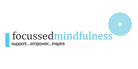 Introduction to Focussed Mindfulness tickets