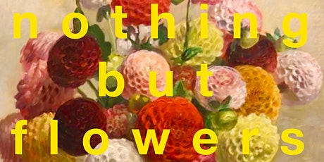 Artist Talk - Nothing but Flowers by Chris de Rosa tickets