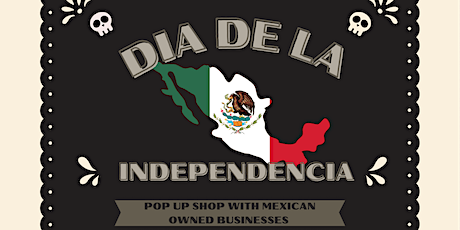 Mexican Independence Day Pop Up Shop in Pilsen tickets