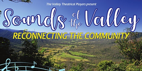 Sounds of the Valley - Reconnecting our Community tickets