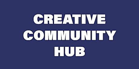 Creative Community Hub at TOSH tickets