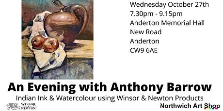 A demonstration of Ink & Watercolour with Anthony Barrow tickets