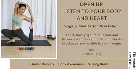 Open Up - Listen to your Body & Heart (Yoga + Meditation) tickets