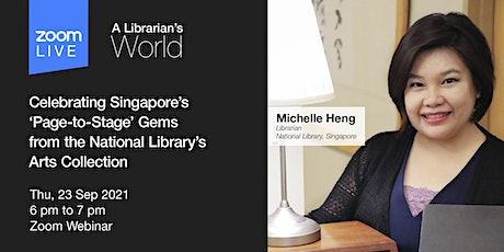 Celebrating Singapore's 'Page-to-Stage' Gems | A Librarian's World tickets