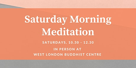 Saturday Morning Meditation (weekly, in-person) tickets