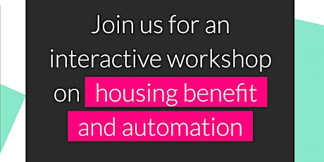 Housing Benefit and automation: A workshop for legal practitioners Tickets