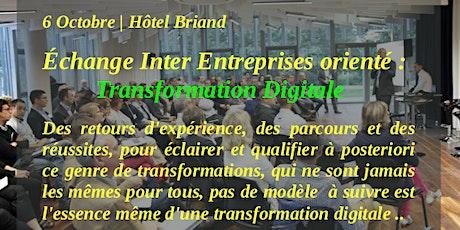 Échange Inter Entreprises orienté :  Transformation Digitale billets