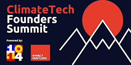 ClimateTech Founders Summit tickets