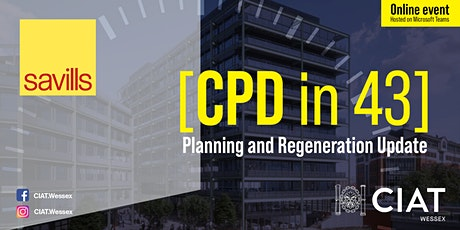 CIAT Wessex [CPD in 43] - Savills - Planning and Regeneration Update tickets