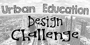 Urban Education Design Challenge