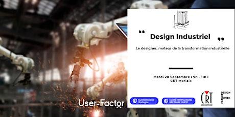 Le designer, moteur de la transformation industrielle tickets