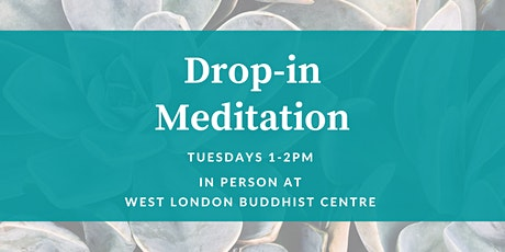 Tuesday Lunchtime Meditation (in-person) tickets