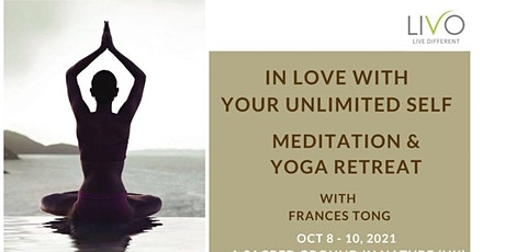 In Love with your Unlimited Self - Meditation & Yoga Retreat tickets