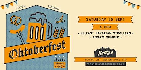 Oktoberfest #2 - Belfast Bavarian Strollers + Anna's Number at Kellys tickets