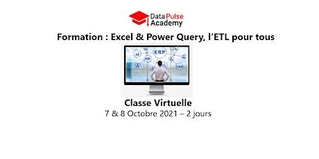 Excel & Power Query, l'ETL pour tous  - 2 jours - 7 & 8 Octobre 2021 billets