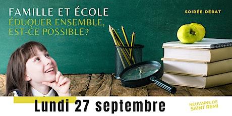 """Table-ronde """"Famille & école : éduquer ensemble, est-ce possible  ? """" billets"""