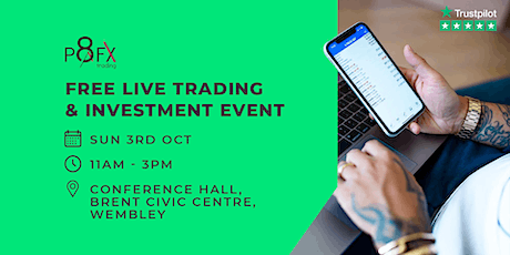 Free Live Trading & Investment Event with P8FX Trading tickets