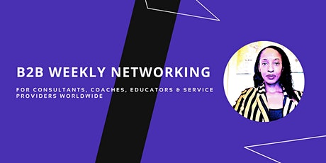 Tuesday's Free GLOBAL Networking for Consultants, Service Providers etc tickets