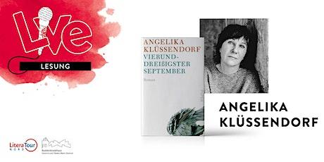 LESUNG: Angelika Klüssendorf Tickets