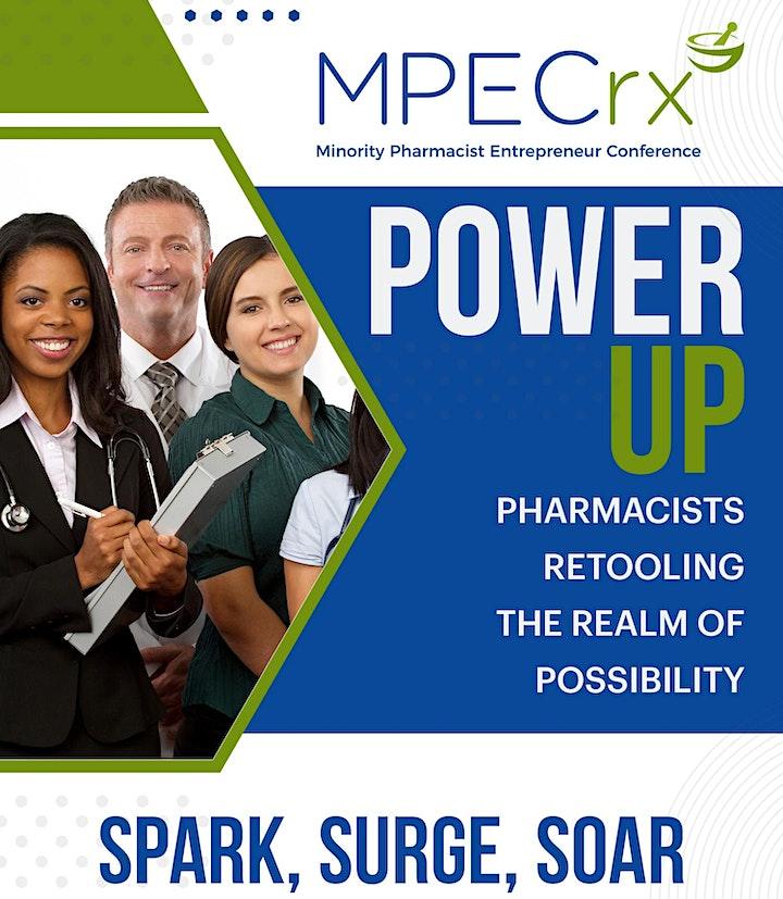 Power UP! Minority Pharmaprenuers Retooling the Realm of Possibility image